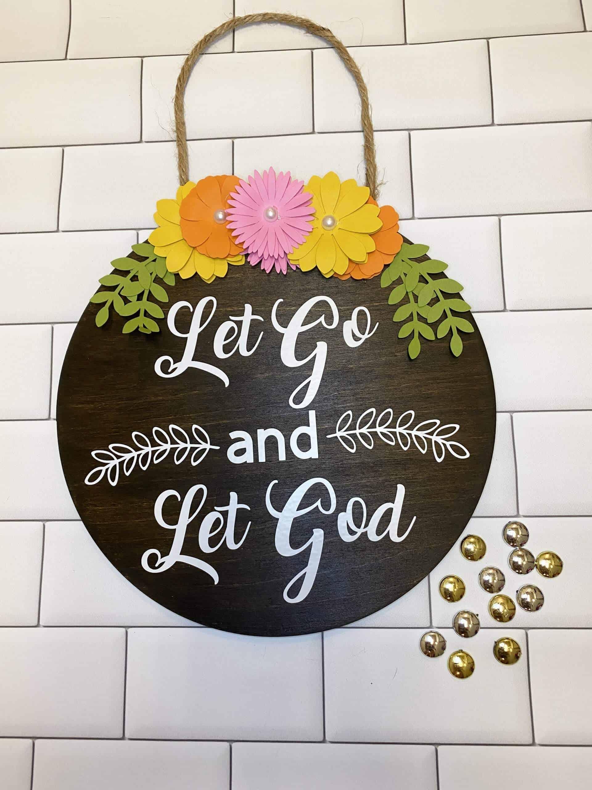 DIY Let Go and Let God Sign